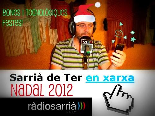 Felicitació de Nadal 2012 de Sarrià de Ter en Xarxa!